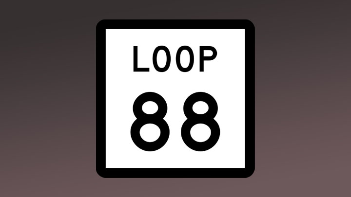 Loop 88 Highway Sign - 720