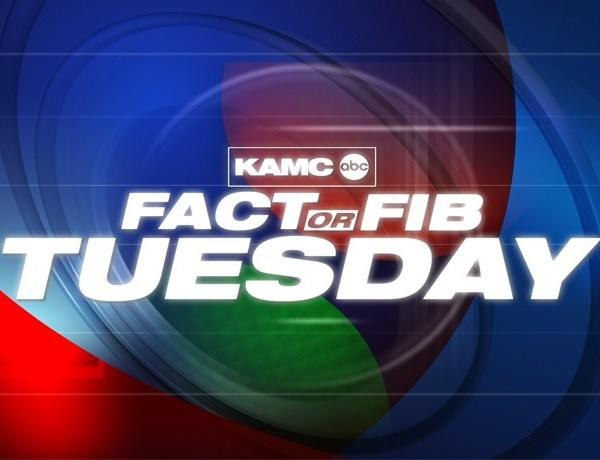 Fact Or Fib Tuesday