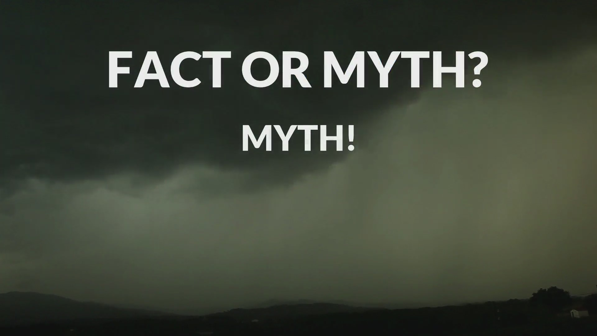 Weather Ready Nation Report: Tornado Myths vs. Facts
