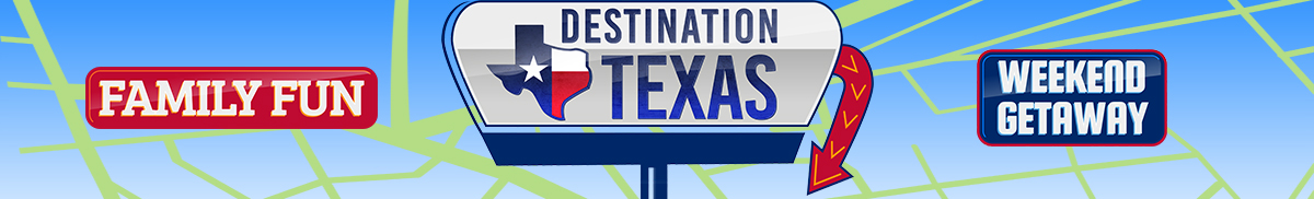 Destination Texas family fun great outdoors