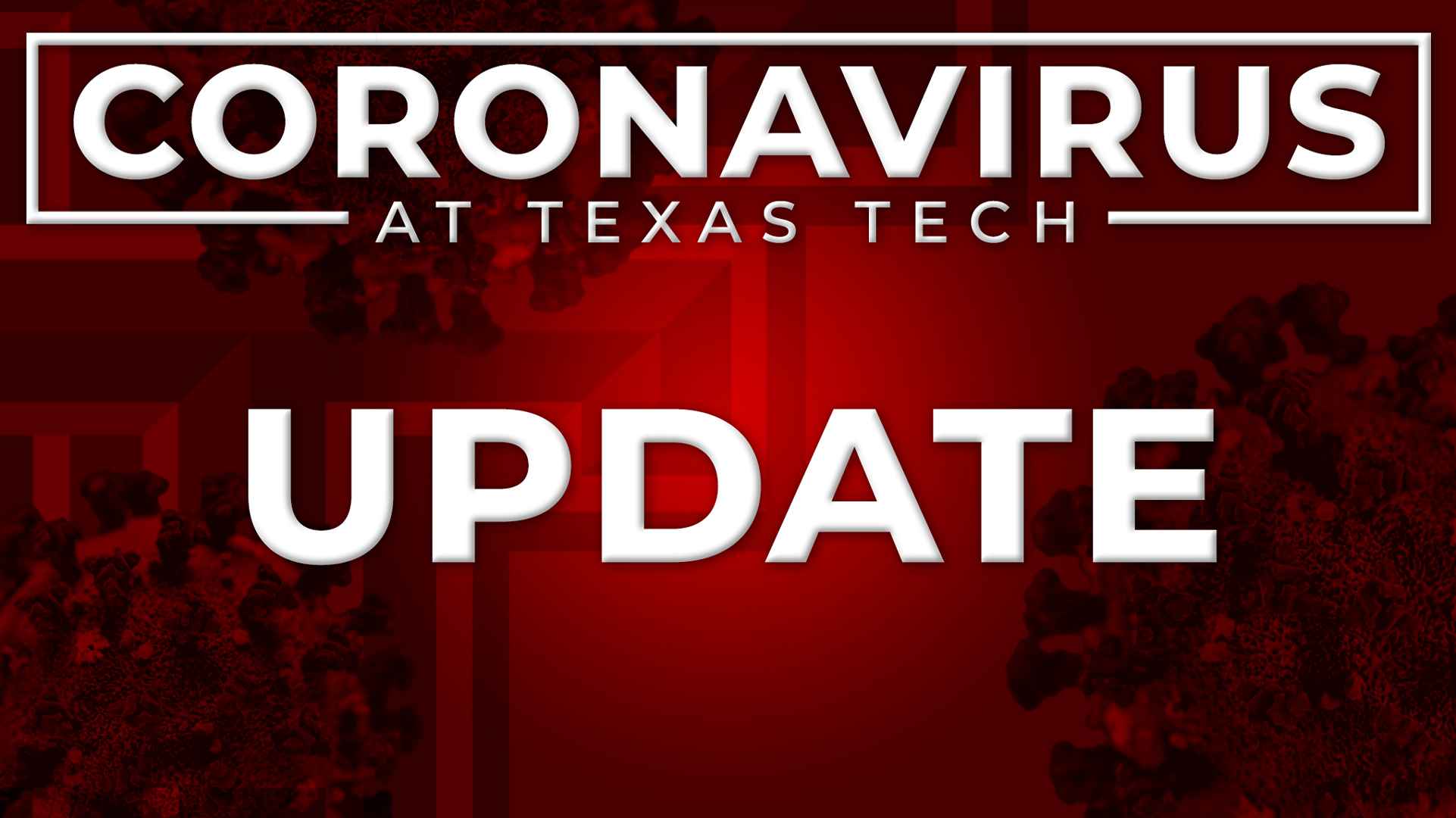 Texas Tech Coronavirus update